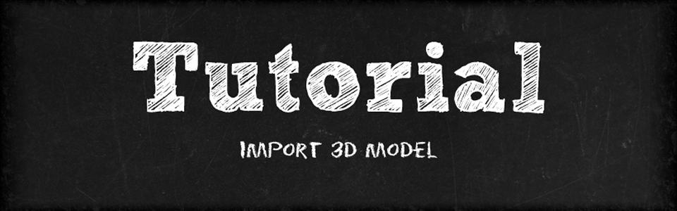 tutorial import 3d model
